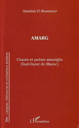 Amarg : chants et poésie amazighs