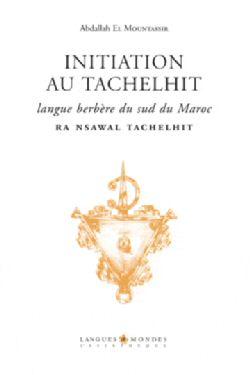 Initiation au tachelhit, Ra nsawal tachelhit