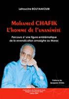 Mohammed Chafik , L'homme de L'unanimité