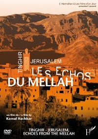 Tinghir - Jérusalem, les échos du Mellah